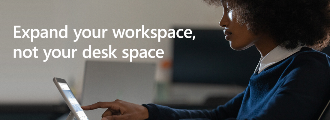 Expand your workplace, not your desk space