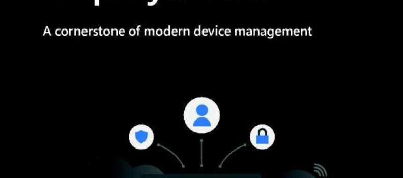 Zero-Touch Deployment: A cornerstone of modern device management
